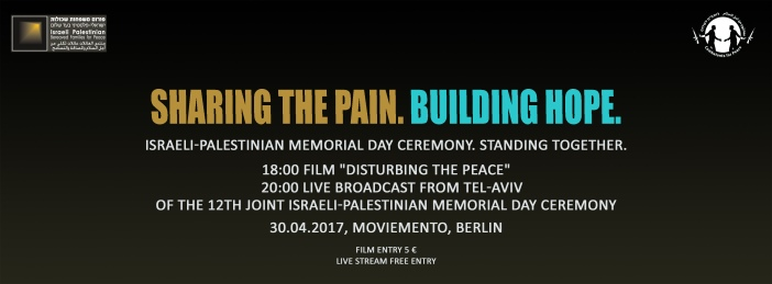 Joint Israeli Palestinian Memorial Day Ceremony 2017